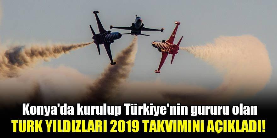 Türk Yıldızları, 2019 gösteri takvimini açıkladı