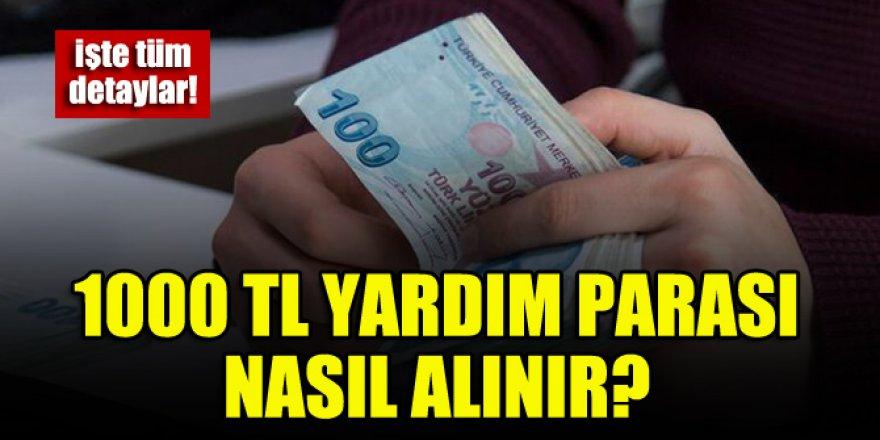 1000 TL yardım parası nasıl alınır? Sosyal yardım başvuru formu var mı?