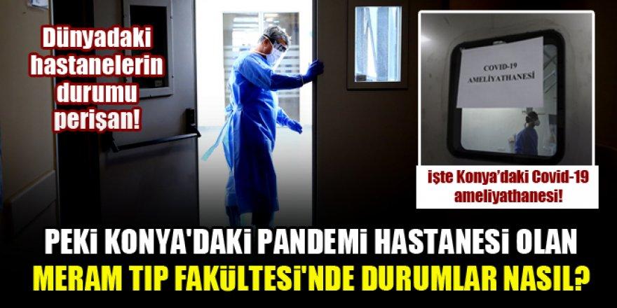 Konya'daki Kovid-19 ameliyathanelerinden görüntüler!