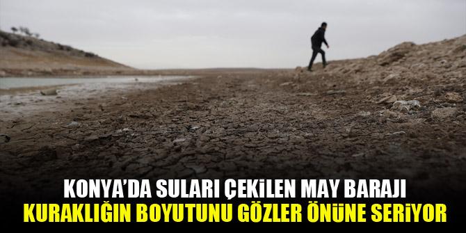 Konya'da suları çekilen May Barajı, kuraklığın boyutunu gözler önüne seriyor 1