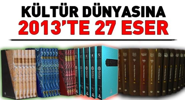 2013'te Kültür Dünyasına 27 Eser Kazandırıldı 1