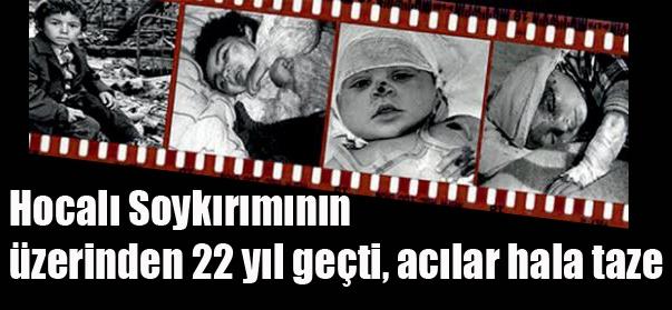 Ermenilerin Hocalı'da uyguladığı soykırımın 22. Yılı 26