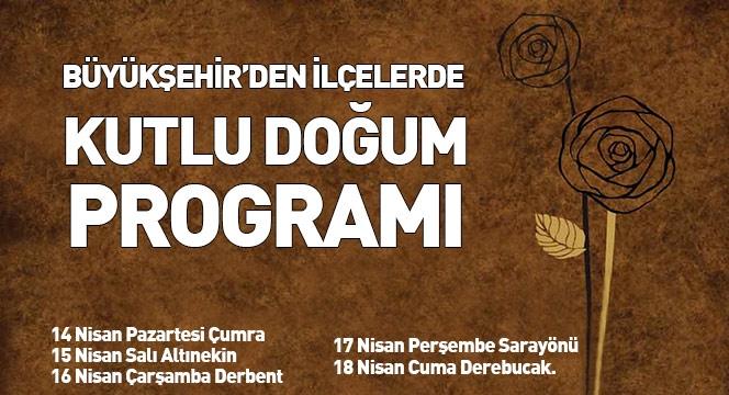 """Büyükşehir'den İlçelerde """"Kutlu Doğum"""" Programı 6"""
