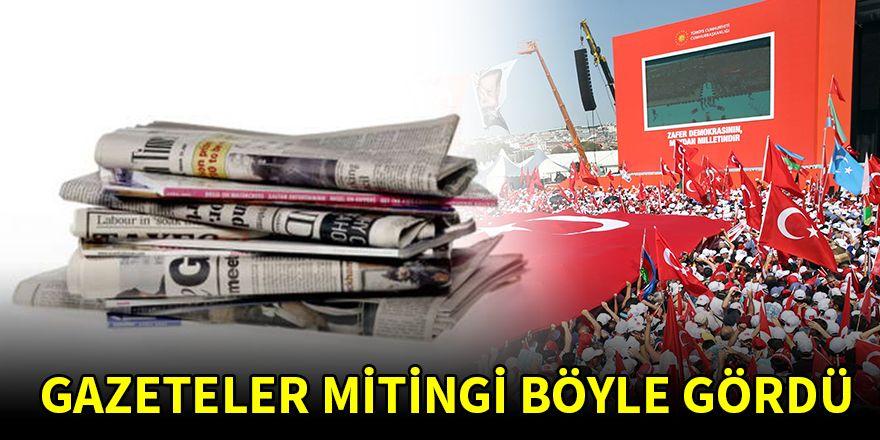 Gazeteler tarihi Yenikapı Mitingi'ni böyle gördü
