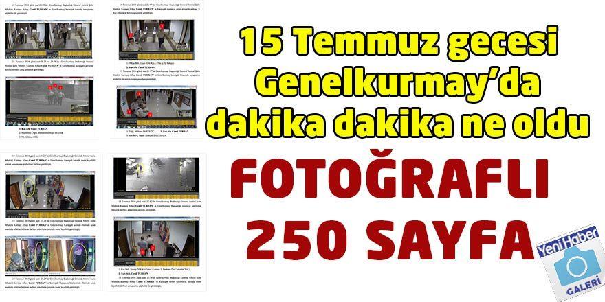Genelkurmay'daki görüntüler darbe girişiminin çatı iddianamesinde