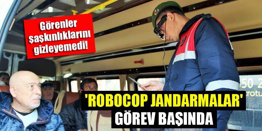 'Robocop jandarmalar' görev başında