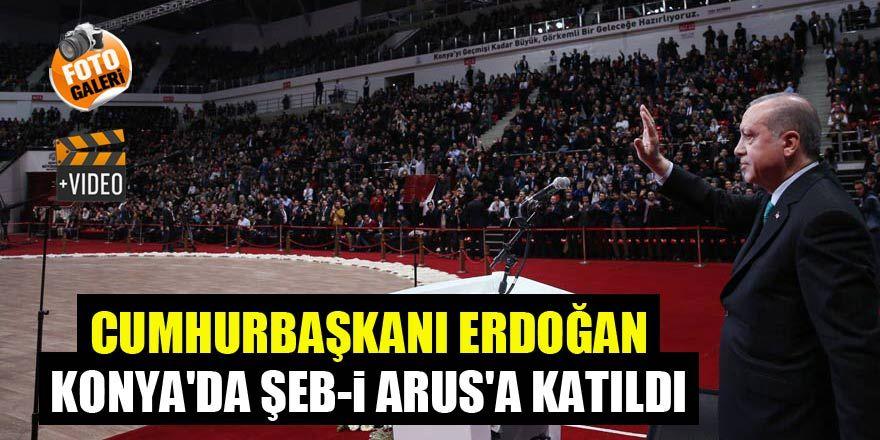 Cumhurbaşkanı Erdoğan, Konya'da Şeb-i Arus'a katıldı