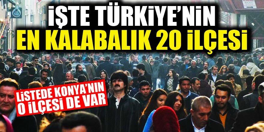İşte Türkiye`nin en kalabalık ilçeleri