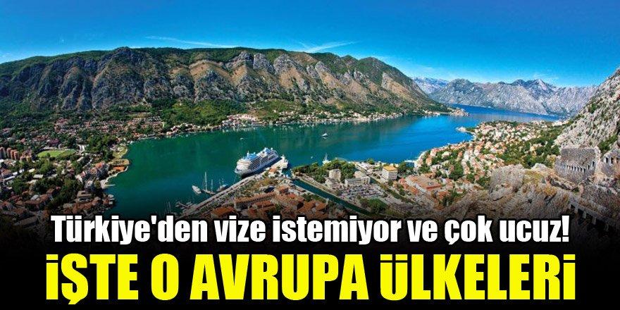 Türkiye'den vizesiz ve çok ucuz olan 10 Avrupa ülkesi!