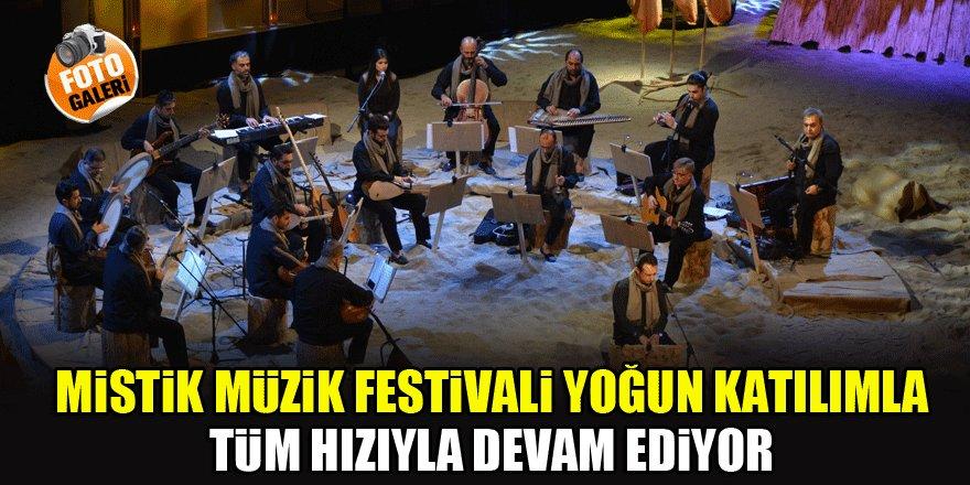 Mistik Müzik Festivali yoğun katılımla tüm hızıyla devam ediyor