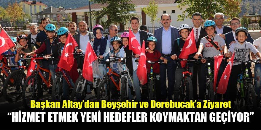 Başkan Altay'dan Beyşehir ve Derebucak'a Ziyaret