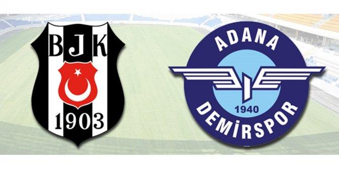 Beşiktaş, Adana Demirspor'u ağırlayacak