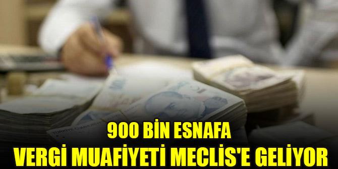 900 bin esnafa vergi muafiyeti Meclis'e geliyor