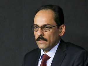 Kalın: Türkiye yalan ve algı operasyonlarına seyirci kalamaz
