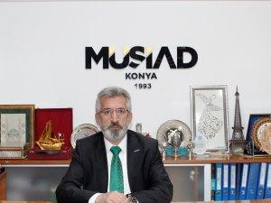 MÜSİAD Konya'dan sağduyu çağrısı
