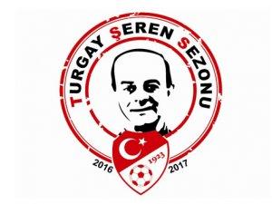 2016-2017 sezonu, 'Turgay Şeren Sezonu' olarak belirlendi