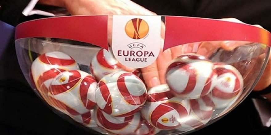 UEFA Avrupa Ligi'nde temsilcilerimizin muhtemel rakipleri