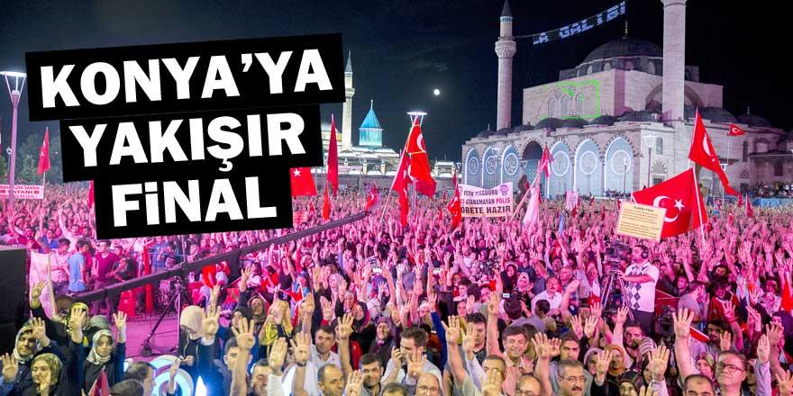Konya'ya yakışır final
