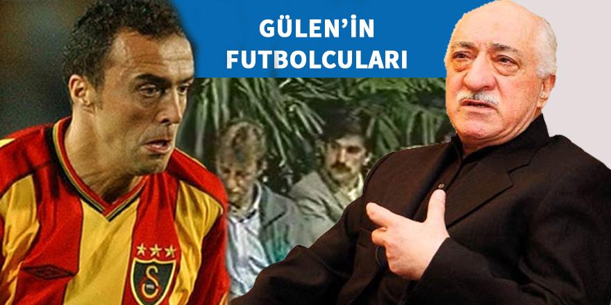 Fetullah Gülen'in futbolcuları