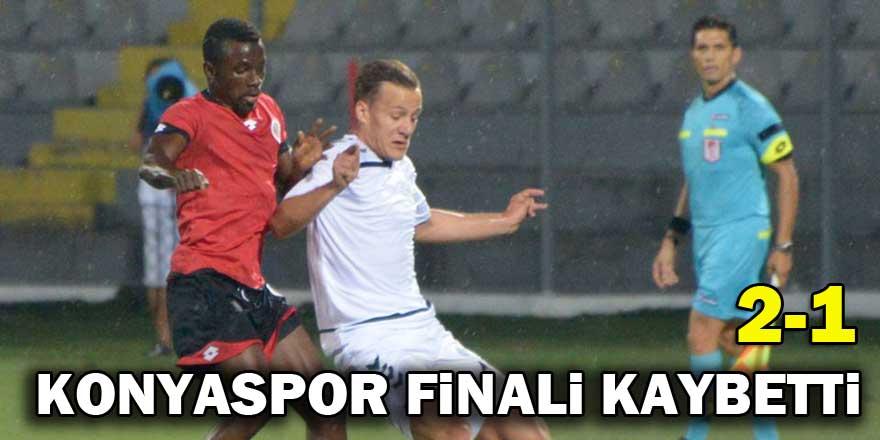 Atiker Konyaspor finali kaybetti