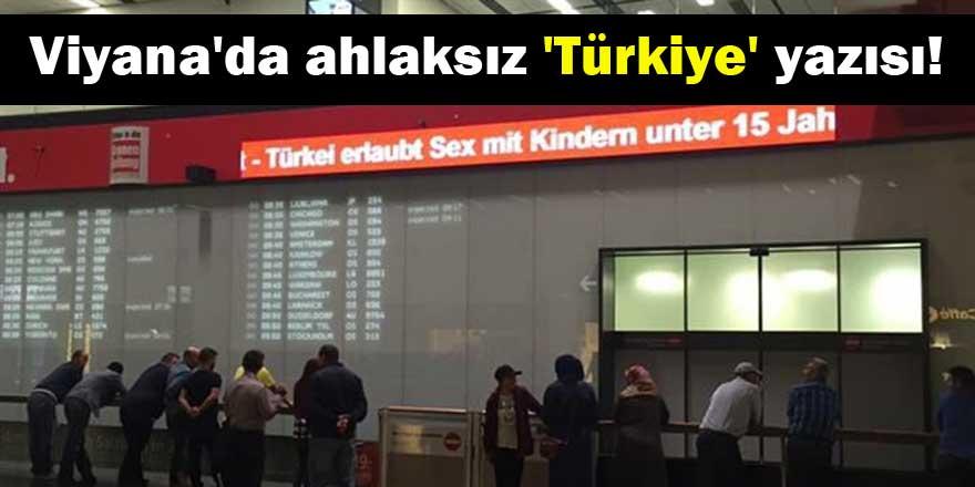 Viyana'da ahlaksız 'Türkiye' yazısı!