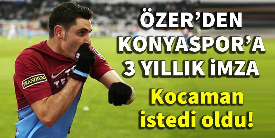 Özer Hurmacı'dan Konyaspor'a 3 yıllık imza