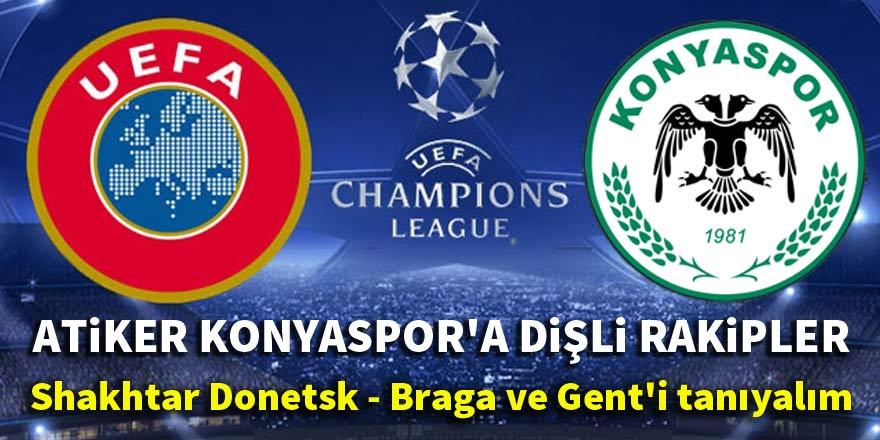 Konyaspor'un H Grubu'ndaki rakiplerini tanıyalım