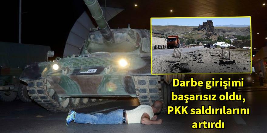 Darbe girişimi başarısız oldu, PKK kanlı saldırılarını artırdı