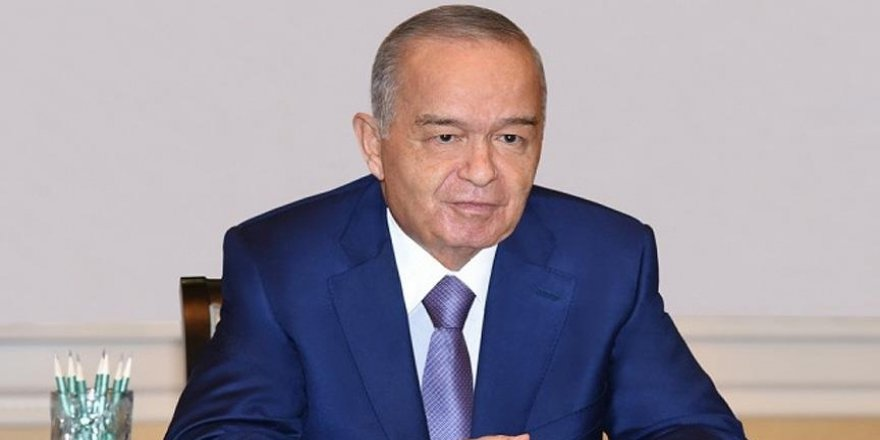 Özbekistan Devlet Başkanı İslam Kerimov öldü