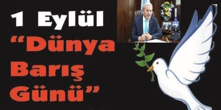 Osmaneli Belediye Başkanı Şahin'in 1 Eylül Dünya Barış Günü Mesajı;