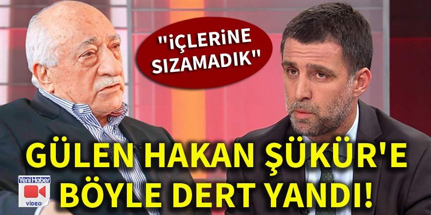Terörist Gülen, Hakan Şükür'e böyle dert yandı