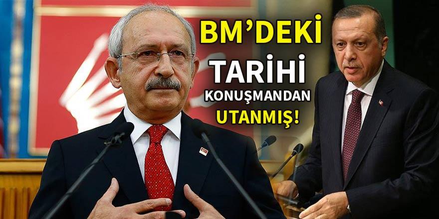 Kılıçdaroğlu, Erdoğan'ın BM'deki tarihi konuşmasından utanmış