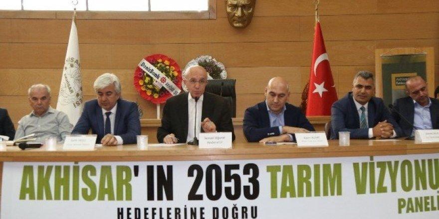 Akhisar'ın 2053 tarım vizyonu masaya yatırıldı