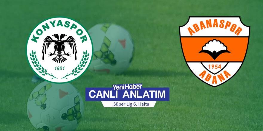 Konyaspor-Adanaspor canlı anlatım