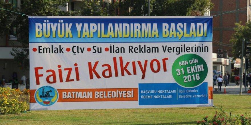 """Batman Belediyesinden """"borçlara yapılandırma"""" çalışması"""