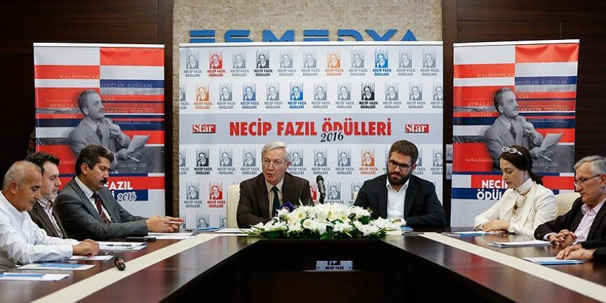 'Star Gazetesi 2016 Necip Fazıl Ödülleri' açıklandı