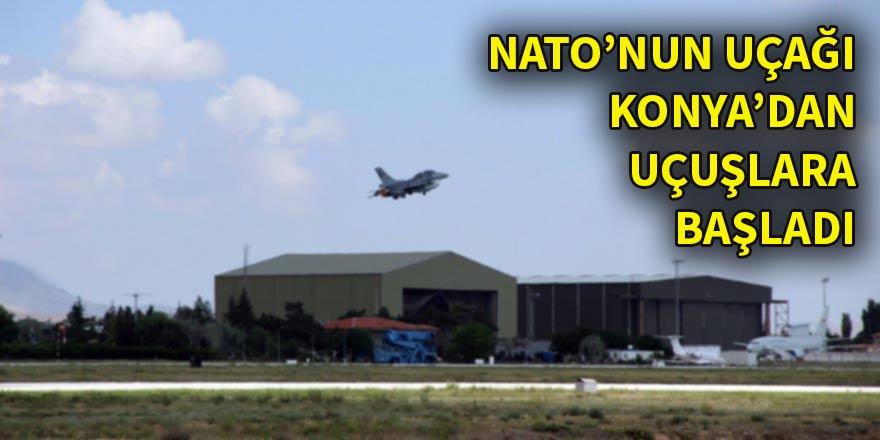 NATO'nun AWACS uçağı Konya'dan uçuşlara başladı