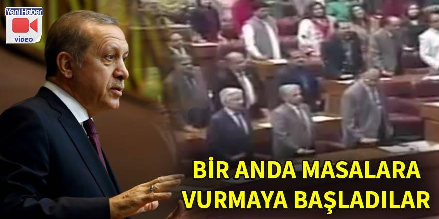 Erdoğan, konuşurken masalara vurdular! İşte nedeni...