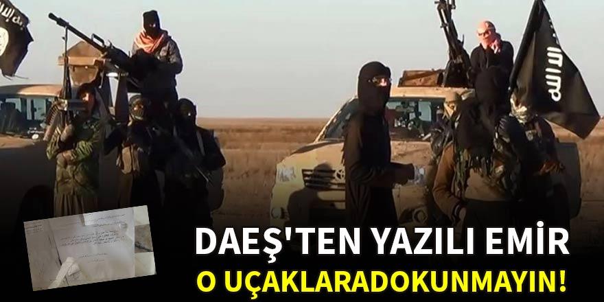 DAEŞ'ten yazılı emir: ABD uçaklarına dokunmayın!