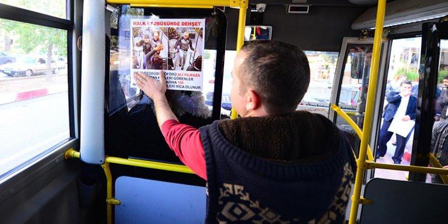 Darbedilen halk otobüsü şoförü saldırganları afişle arıyor