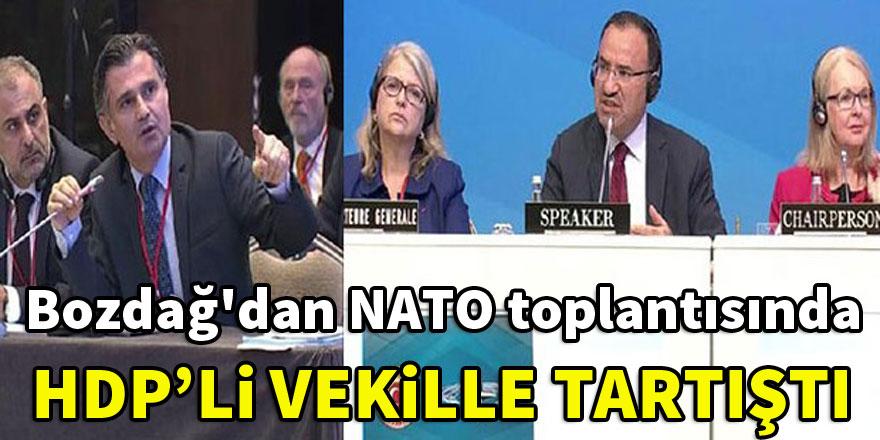 Bozdağ'dan NATO toplantısında HDP'li vekille tartıştı