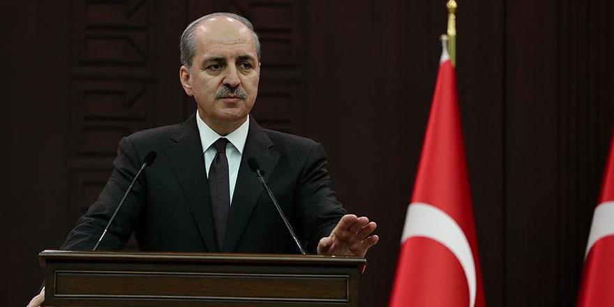 Numan Kurtulmuş: CHP ve MHP'nin tekliflerini değerlendirmeye açığız
