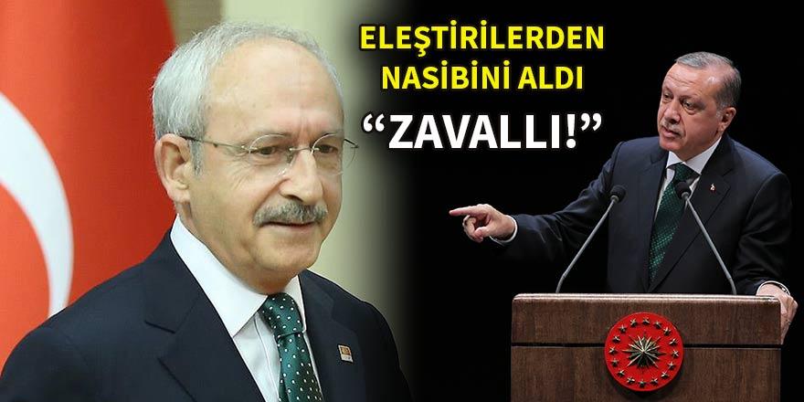 Erdoğan'dan Kılıçdaroğlu'na: Zavallı!
