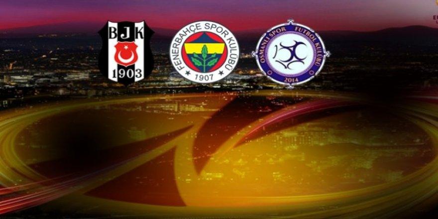 Beşiktaş Fenerbahçe ve Osmanlıspor'un muhtemel rakipleri