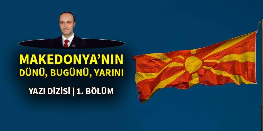Makedonya'nın dünü, bugünü ve yarını