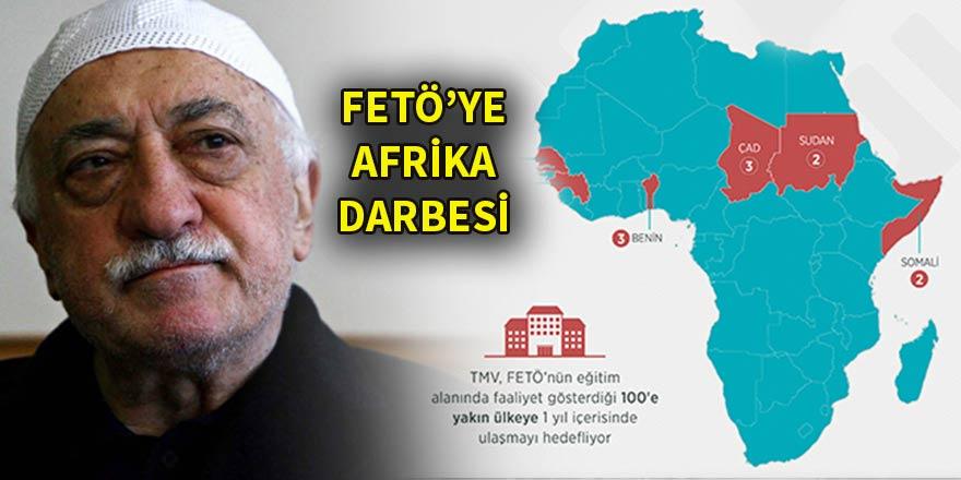 Afrika ülkelerinden FETÖ'ye darbe