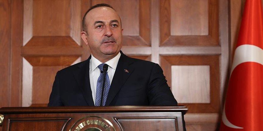 Bakan Çavuşoğlu: Herkes sussa biz susmayacağız