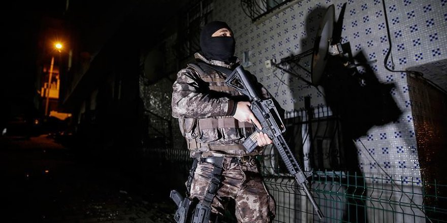 28 ilde 568 kişi gözaltına alındı
