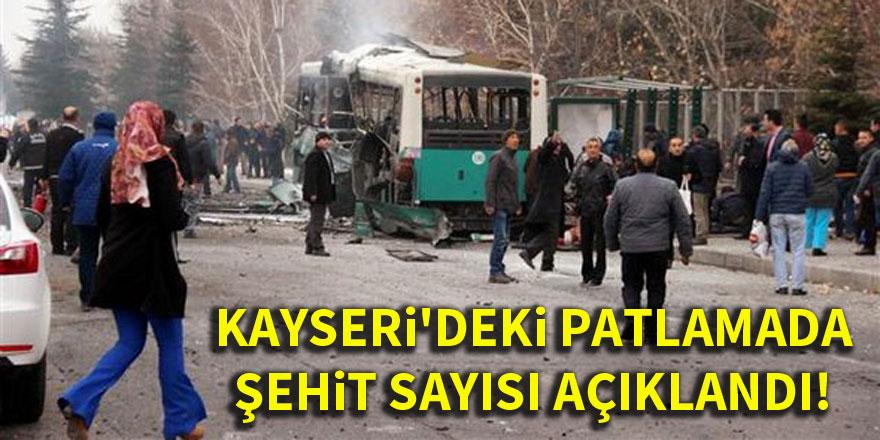 Kayseri'deki patlamada şehit sayısı açıklandı!