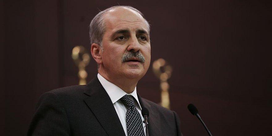 Başbakan Yardımcısı Kurtulmuş: Oklar şu anda PKK'yı işaret ediyor